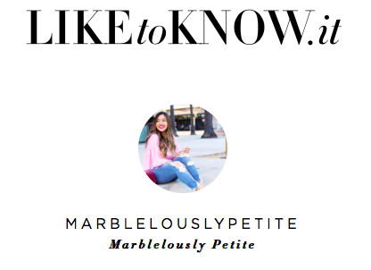 LIKETOKNOW.IT-Reward-Style-Marblelously-Petite-Fashion-Style-Petite-Affordable-Fashion-Blogger
